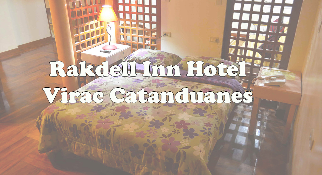 Catanduanes Accommodation & Hotels: Rakdell Inn Lodging Virac