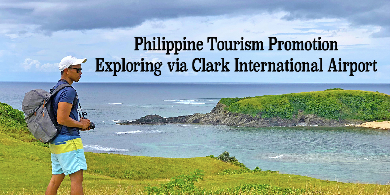 PHILIPPINES: Exploring Philippines via Clark International Airport