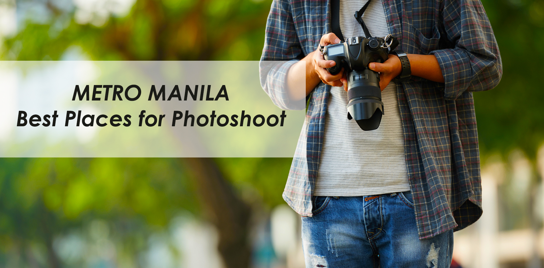 Best Places in Metro Manila to Have a Photoshoot